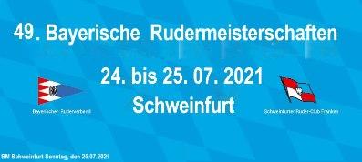 49. BM Schweinfurt Sonntag 25.07.2021