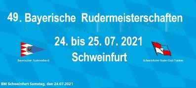 49. BM Schweinfurt Samstag 24.07.2021